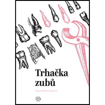 Trhačka zubů - Kniha