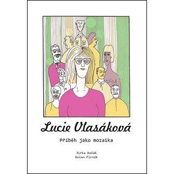 Lucie Vlasáková: Příběh jako mozaika