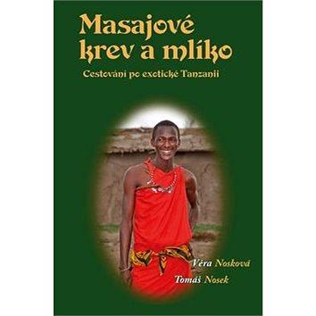 Masajové krev a mlíko - Kniha
