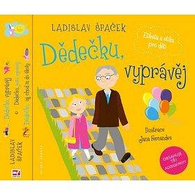 Dědečku, vyprávěj Etiketa a etika pro děti Komplet: 3 knihy + 3 CD