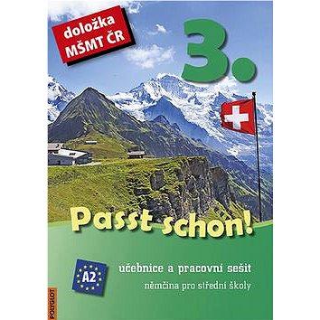 Passt schon! 3.díl: Učebnice apracovní sešit. Němčina pro střední školy - Kniha