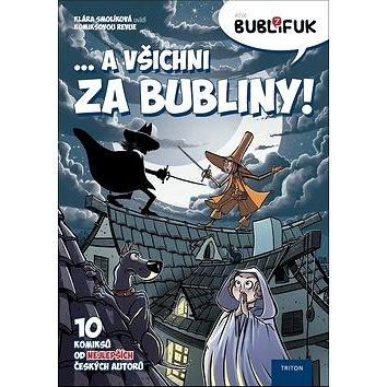 Bublifuk 7: ... A všichni za bubliny! - Kniha