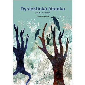 Dyslektická čítanka pro 8. - 9. ročník - Kniha