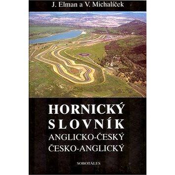 Hornický slovník - Anglicko-Český a Česko-Anglický - Kniha