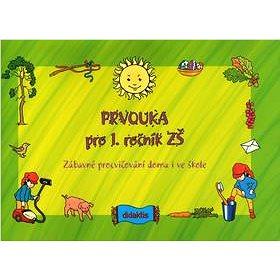 Prvouka pro 1. ročník ZŠ: Zábavné procvičování doma i ve škole - Kniha