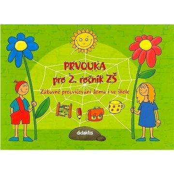 Prvouka pro 2. ročník ZŠ: Zábavné procvičování doma i ve škole - Kniha