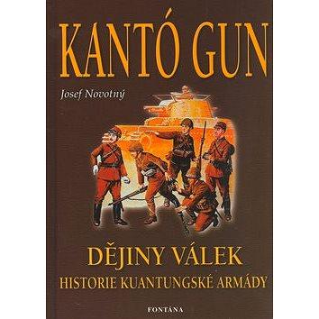 Kantó gun: Dějiny válek. historie kuantungské armády