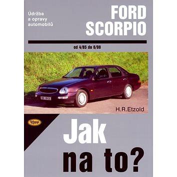 Ford Scorpio od 4/85 do 6/98: Údržba a opravy automobilů č. 15