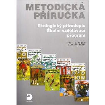 Metodická příručka Ekologický přírodopis: pro 6.-9. ročník základní školy - Kniha