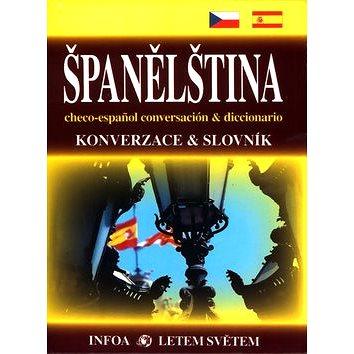 Španělština Konverzace a slovník: checo-espaňol conversación & diccionario