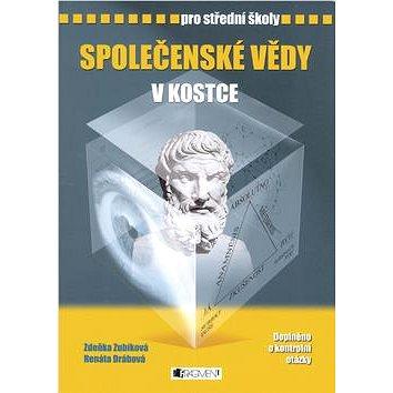 Společenské vědy v kostce pro střední školy: Přepracované vydání 2007  Doplněno o kontrolní otázky - Kniha