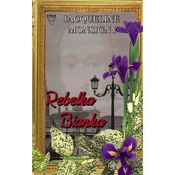 Rebelka Bianka - Kniha