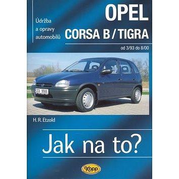 Opel Corsa B/Tigra od 3/93 - 8/00: Údržba a opravy automobilů č. 23.