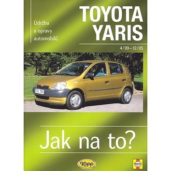 Toyota Yaris od 4/99 do 12/05: Údržba a opravy automobilů č. 86