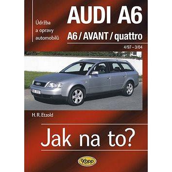 Jak na to?(94) Audi  A6/Avant: Údržba a opravy automobilů č.94