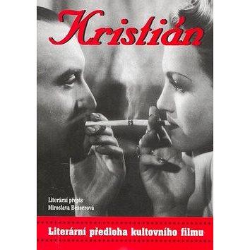 Kristián: Literární přepis - Kniha