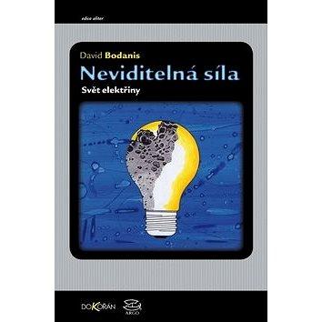 Neviditelná síla: Svět elektřiny - Kniha