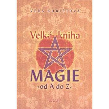 Velká kniha magie od A do Z - Kniha
