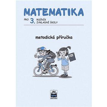 Matematika pro 3. ročník ZŠ Metodická příručka