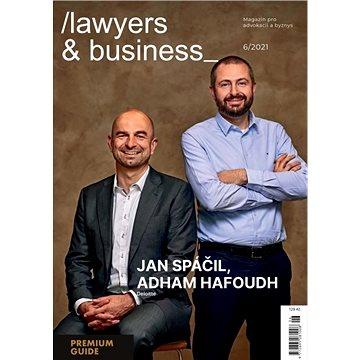 Lawyers & Business - 6/2021 - Elektronický časopis
