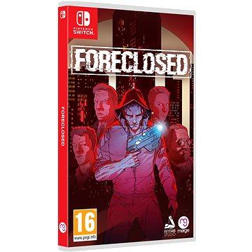FORECLOSED - Nintendo Switch - Hra na konzoli