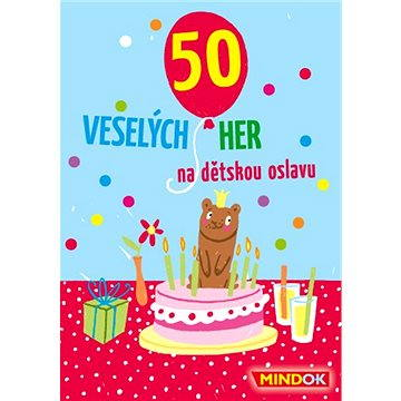 50 veselých her na dětskou oslavu - Párty hra
