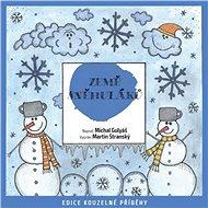 Země sněhuláků - Audiokniha MP3