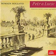 Petr a Lucie. Dramatická montáž - Audiokniha MP3