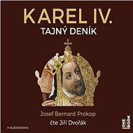 Karel IV. - Tajný deník - Audiokniha MP3