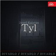 Divadlo, divadlo, divadlo Josef Kajetán Tyl - Audiokniha MP3