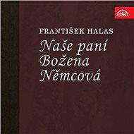 Naše paní Božena Němcová - Audiokniha MP3