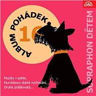 """Album pohádek """"Supraphon dětem"""" 16. (Muziky v pekle, Hurvínkovo dobré vychování, Druhá prášilovská,  - Audiokniha MP3"""