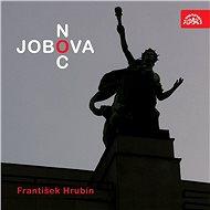 Jobova noc - František Hrubín