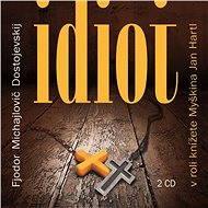 Idiot - Audiokniha MP3