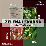 Léčivé dřeviny - Audiokniha MP3