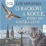 O rackovi a kočce, která ho naučila létat - Audiokniha MP3