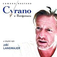 Cyrano z Bergeracu - Audiokniha MP3