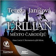 Erilian I. Město čarodějů