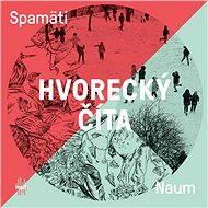 Hvorecký číta Spamati a Naum - Audiokniha MP3