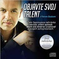 Objavte svoj talent