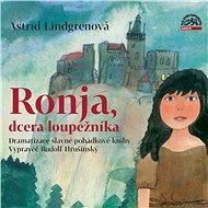 Ronja, dcera loupežníka - Audiokniha MP3
