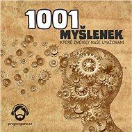 1001 myšlenek, které změnily naše uvažování - Audiokniha MP3