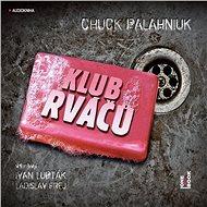 Klub rváčů - Audiokniha MP3