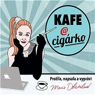 Kafe a cigárko - Audiokniha MP3