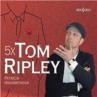 5x Tom Ripley - Audiokniha MP3