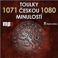 Toulky českou minulostí 1071 - 1080