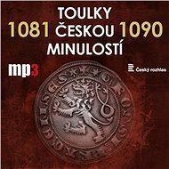 Toulky českou minulostí 1081 - 1090