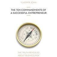 THE TEN COMMANDMENTS OF A SUCCESSFUL ENTREPRENEUR - Audiokniha MP3