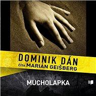 Mucholapka (SK) - Audiokniha MP3