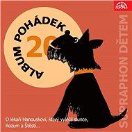 """Album pohádek """"Supraphon dětem"""" 20. (O lékaři Hanouskovi, který vyléčil slunce, Rozum a Štěstí..) - Audiokniha MP3"""